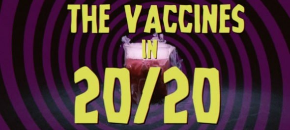 "The Vaccines ""20/20"""